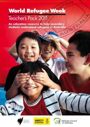 World Refugee Week Teacher's Pack 2011 - Sbs