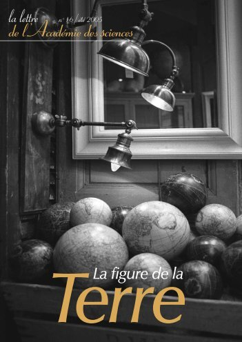 La figure de la Terre - La Lettre n°16 - Académie des sciences