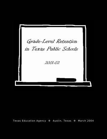 Grade-Level Retention in Texas Public Schools, 2001-02