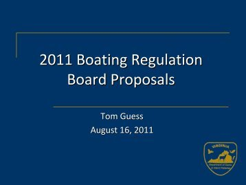 2011 Boating Regulation Board Proposals - Virginia Department of ...