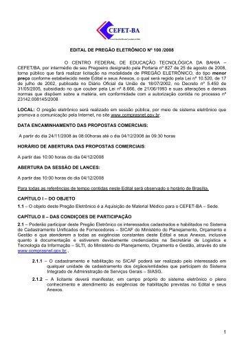 EDITAL DE PREGÃO ELETRÔNICO Nº 100 /2008 O ... - Cefet-BA