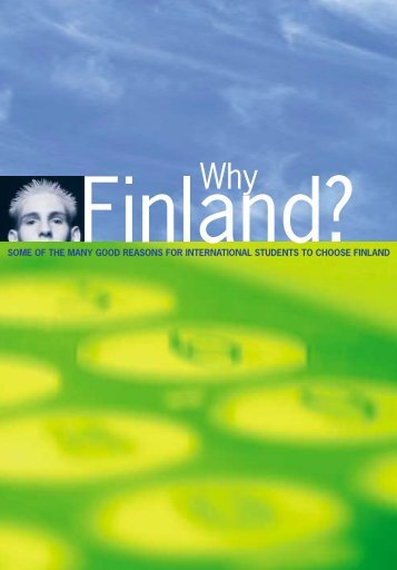 Why Finland? - Turku Centre for Computer Science