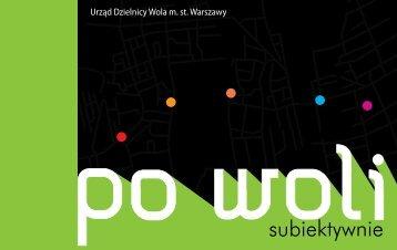 """Przewodnik """"poWoli subiektywnie"""" - Urząd Dzielnicy Wola"""