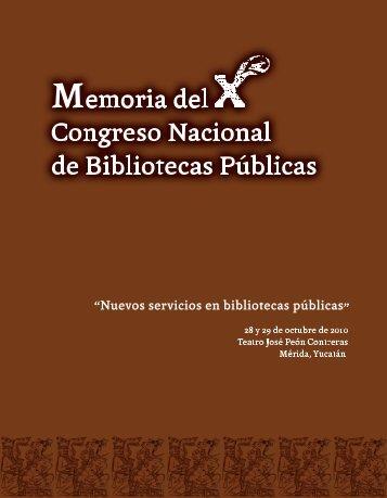 Memoria del Décimo Congreso Nacional de Bibliotecas Públicas
