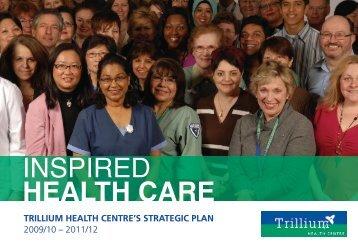 INSPIRED HEALTH CARE - Trillium Health Centre