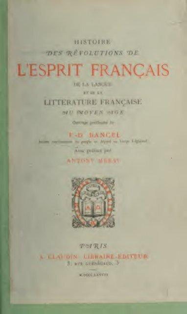 Histoire Des Révolutions De Lesprit Français De Langue Et