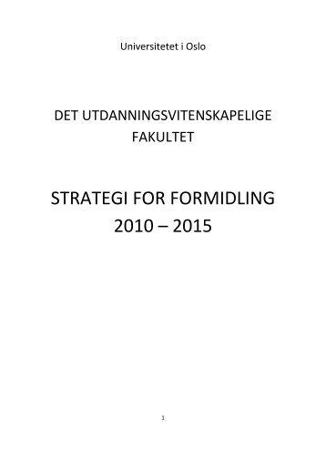 Formidlingsutvalgets rapport - Det utdanningsvitenskapelige fakultet ...