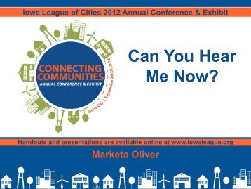 Can You Hear Me Now - Iowa League of Cities