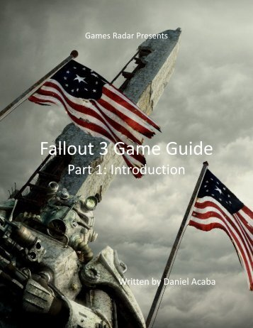 Fallout 3 Game Guide - Part 1: Introduction - GamesRadar