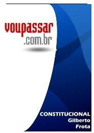 CONSTITUCIONAL Gilberto Frota - VouPassar.com.br
