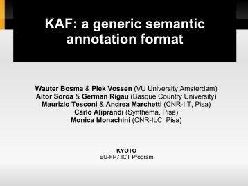 KAF: a generic semantic annotation format
