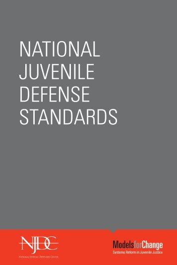 National Juvenile Defense Standards - National Juvenile Defender ...