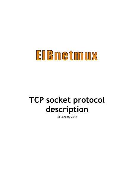 TCP socket protocol description - EIBnetmux