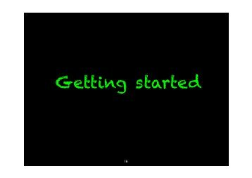 Getting started - Dr Stephan Robert