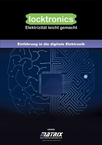 Einführung in die digitale  Elektronik - Matrix Multimedia Ltd