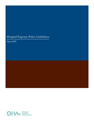 Hospital Expense Policy Guidelines - Ontario Hospital Association