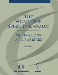 The volunteer spirit in Canada : motivations and ... - Imagine Canada