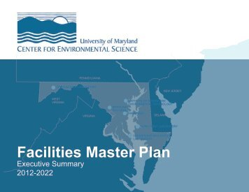 Facilities Master Plan Summary 2012 - The University of Maryland ...