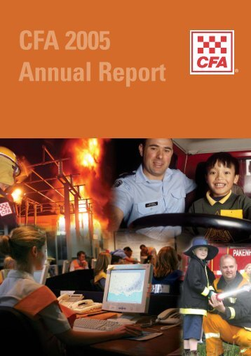 Download CFA Annual Report 2005 (PDF 1265k) - Country Fire ...