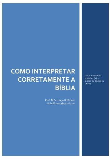 Prof. MSc Hugo Hoffmann - Como interpretar corretamente a Bíblia