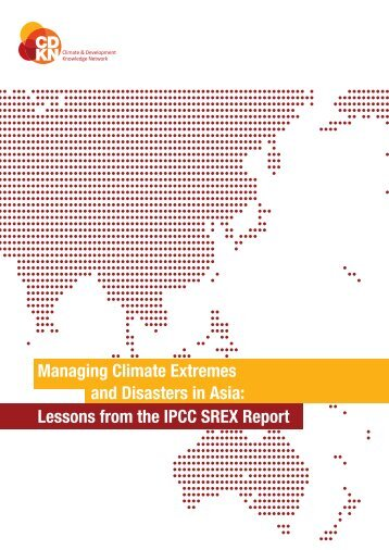 Lessons from the IPCC SREX report for Asia - CDKN Global
