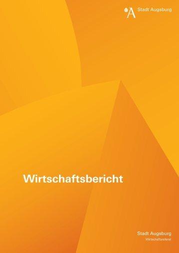 Wirtschaftsbericht Augsburg 2013-10 - Stadt Augsburg