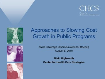 N.Highsmith 08-05-2010 - Center for Health Care Strategies