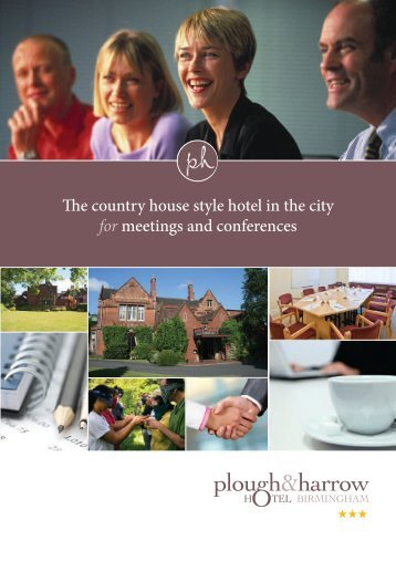 Conference & Meetings Brochure - Plough and Harrow Hotel