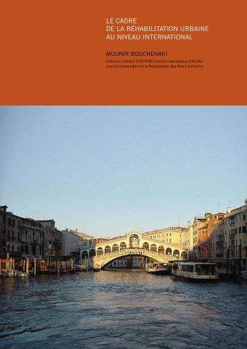 le cadre de la réhabilitation urbaine au niveau international