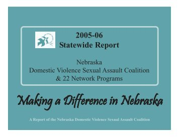 2006 Statewide Report - Nebraska Domestic Violence Sexual ...