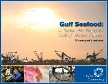Gulf Seafood: - Ocean Conservancy