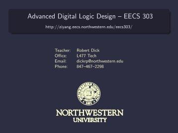 Advanced Digital Logic Design – EECS 303
