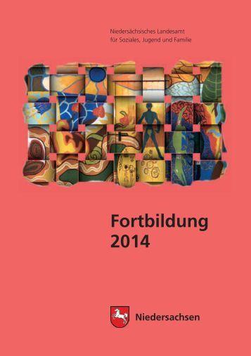 Fortbildung 2014 - Niedersächsisches Landesamt für Soziales ...