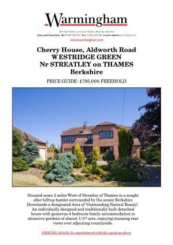 Cherry House, Aldworth Road WESTRIDGE GREEN ... - Warmingham