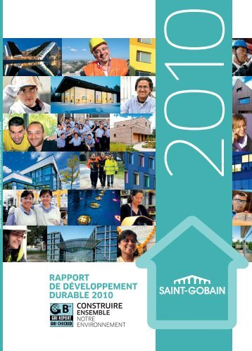 rapport de développement durable 2010 - Saint Gobain Glass