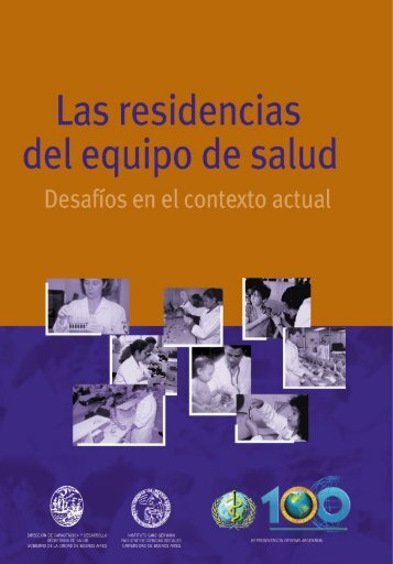 Las residencias del equipo de salud Desafíos en el contexto actual