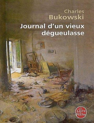 Journal_DUn_Vieux_Degueulasse_-_Charles_Bukowski