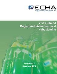 V lisa juhend Registreerimiskohustusest vabastamine - Terviseamet