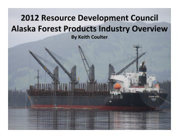 2012 Resource Development Council Alaska Forest Products ...