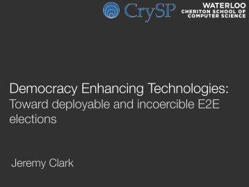 Democracy Enhancing Technologies: