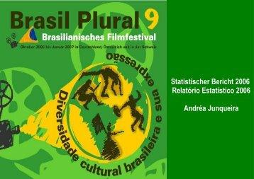 Statistischer Bericht 2006 Relatório Estatístico 2006 ... - Brasil Plural