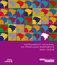 MAPEAMENTO NACIONAL DA PRODUçãO ... - Itaú Cultural