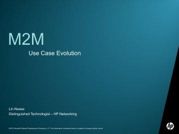 M2M Use Case Evolution - IEEE CQR