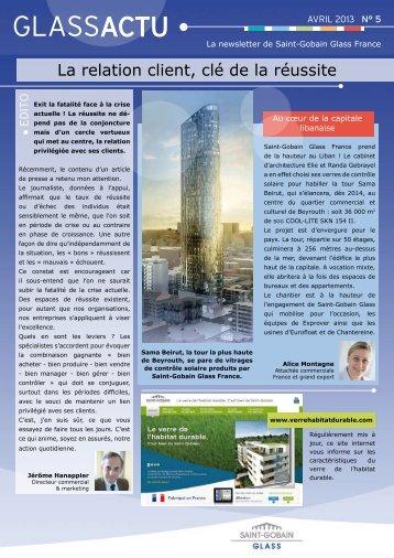 GlassActu n°5 - Avril 2013 - Saint-Gobain Glass