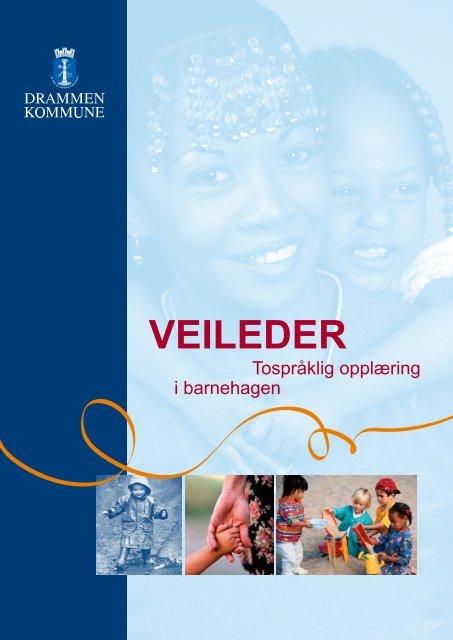 Veilederen For Tospraƒa Klig Opplaƒa Ring I Barnehagen Drammen