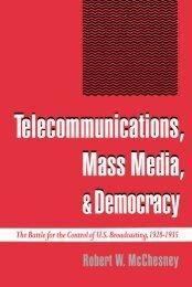 Telecommunications, Mass Media, & Democracy