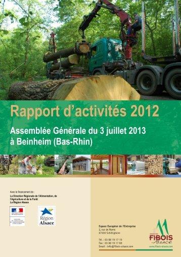 Rapport d'activités 2012 Assemblée Générale du 3 ... - FIBOIS Alsace