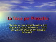 La fisica per Pinocchio - Comunicare Fisica