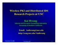 Kai Hwang Wireless PKI and Distributed IDS Research Projects at ...