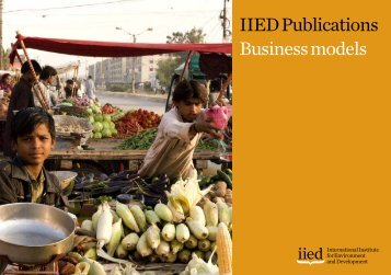 IIED Publications Business models - IIED - International Institute for ...